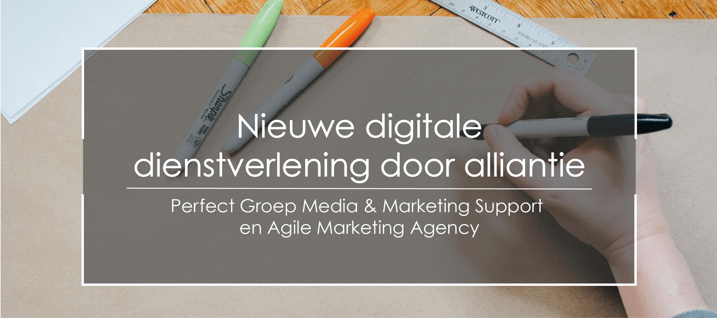 alliantie Agile Marketing Agency en Perfect Groep